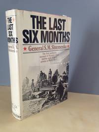 The Last Six Months: Russia\'s Final Battles With Hitler\'s Armies in World War II