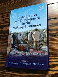 Globalization and Development in the Mekong Economies