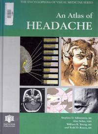 An Atlas of Headache.  The Encyclopedia of Visual Medicine Series