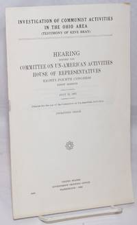Investigation of Communist activities in the Ohio area (testimony of Keve Bray); Hearing before the Committee on Un-American Activities, House of Representatives, Eighty-fourth Congress, first session. July 13, 1955