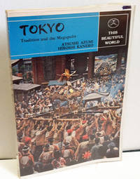 Tokyo: Tradition and the Megapolis