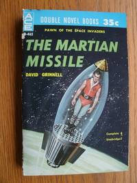 The Martian Missile / The Atlantic Abomination # D-465 by  David aka Donald A. Wollheim / John Brunner Grinnell - Paperback - First edition first printing - 1960 - from Scene of the Crime Books, IOBA (SKU: biblio10913)