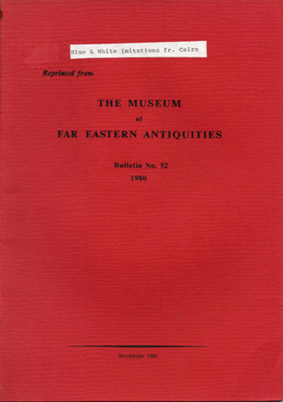 Stockholm: The Museum of Far Eastern Antiquities, 1980. Reprinted from Bulletin No. 2. 1980. Paper w...