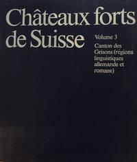Chateaux forts de Suisse Vol. 3