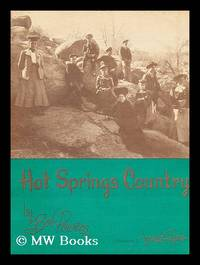 Hot Springs Country / by Bob Powers ; Illustrated by Jeannette Rogers
