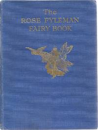 The Rose Fyleman Fairy Book. Selected from the poems of Rose Fyleman.