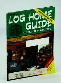 Log Home Guide (Magazine) - For Builders and Buyers, Spring 1984 - Smokey Mountain Farmhouse