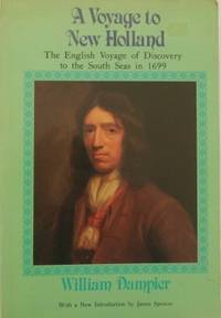 A Voyage to New Holland : the English voyage of discovery to the South Seas in 1699.