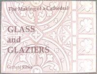 The Making of a Cathedral Glass and Glaziers