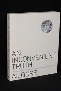 An Inconvenient Truth; The Planetary Emergency of Global Warming and What We Can Do About It