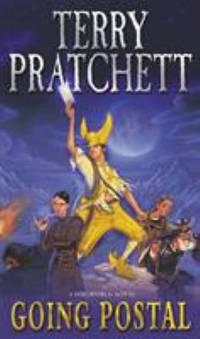 Going Postal: Discworld Novel 33 (Discworld Novels) by Pratchett, Terry - 2005
