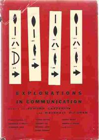 Explorations in communication, an anthology