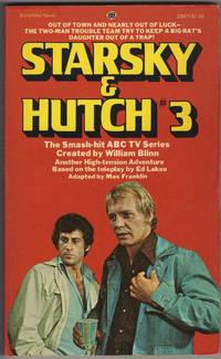 STARSKY AND HUTCH #3 by  Max Franklin - Paperback - First Printing - 1976 - from Mirror Image Book and Biblio.com