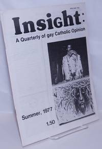 image of Insight: a quarterly of Gay Catholic Opinion; vol. 1, #4, Summer 1977: The rights of gay people in the Church