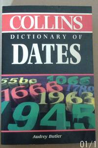 The Collins Dictionary of Dates by  Audrey Butler - Paperback - 5th or later Edition  - 1986 - from Raffles Bookstore (SKU: Ke3)