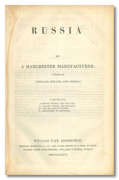 Edinburgh, London, Manchester & Dublin: William Tait , 1836. 52pp. Large octavo. Text in double colu...