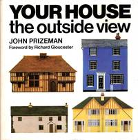 Your House : The Outside View