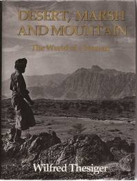 Desert, Marsh and Mountain: The World of a Nomad (signed)