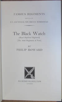 The Black Watch by Philip Howard - Hardcover - 1968 - from Hanselled Books and Biblio.co.uk