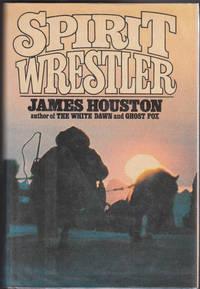 "image of Spirit Wrestler ""Author Inscribed 1st Edition"""