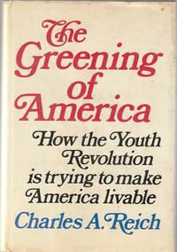 THE GREENING OF AMERICA in First State Red Lettered Dustjacket titles!