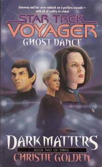 Dark Matters: Ghost Dance Bk. 2 (Star Trek: Voyager)
