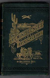 Reminiscences of a Ranger, or Early Times in Southern California