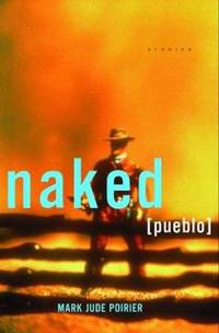 Naked Pueblo : Stories