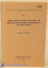 The Comparative Biology of the Meadowlarks (Sturnella) in Wisconsin