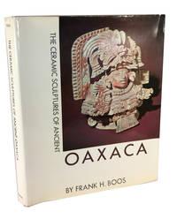 The Ceramic Sculptures of Ancient Oaxaca