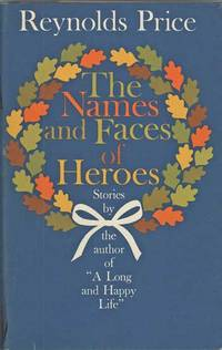 THE NAMES AND FACES OF HEROES