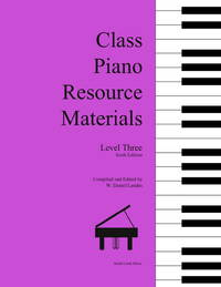 Class Piano Resource Materials, Level Three