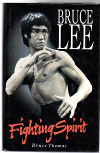 Bruce Lee : Fighting Spirit