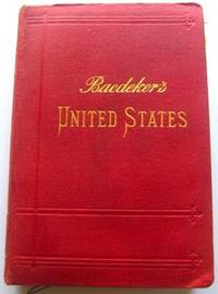 United States with an excursion into Mexico  ; Handbook for Travellers