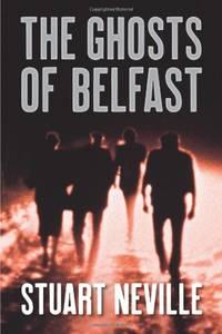 The Ghosts of Belfast (The Belfast Novels)