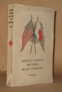 AMERICAN NATIONAL RED CROSS RELIEF COMMITTE REPORTS