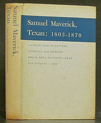 Samuel Maverick, Texan: 1803-1870