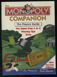 The Monopoly Companion: The Player's Guide: The Game from A to Z, Winning Tips, Trivia