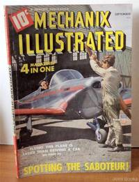 Mechanix Illustrated Magazine September 1941: Build a Small Cupola for the Workshop; Modeling with Copper Foil; How to Steam-Bend a Small Boat Frame; Drugstore Farmers; A Ray Gun for Buck Rogers