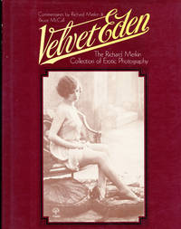 Velvet Eden The Richard Merkin Collection of Erotic Photography