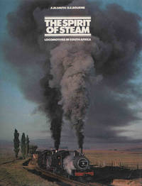 image of The Spirit of Steam. Locomotives in South Africa