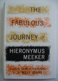 THE FABULOUS JOURNEY OF HIERONYMUS MEEKER