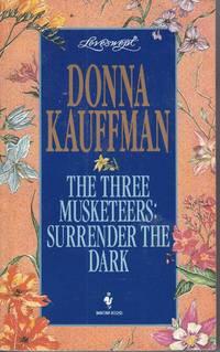 The Three Musketeers Surrender the Dark