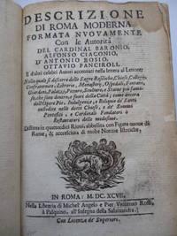 image of Descrizione Di Roma Moderna Formata Nuovamente Con Le Autorita Del Cardinal Baronio, Alfonso Ciaconio, D'Antonio Bosio, Ottavio Panciroli