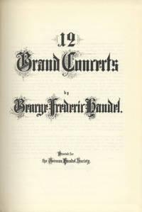 12 Grand Concerts. [Full score]