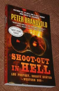 SHOOT-OUT IN HELL: A Western Duo (Lou Prophet, Bounty Hunter)