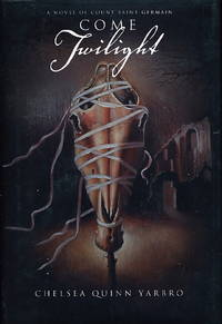 image of COME TWILIGHT: A Novel of St. Germain.
