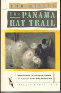 The Panama Hat Trail (Vintage Departures)