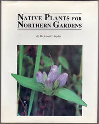 Native Plants for Northern Gardens