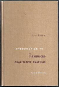 Introduction to Semimicro Qualitative Analysis. Third Edition